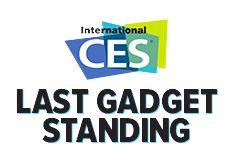 CES Last Gadget Standing